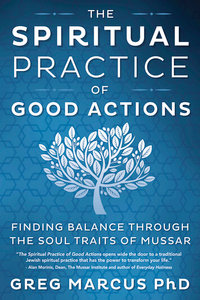 The Spiritual Practice of Good Actions
