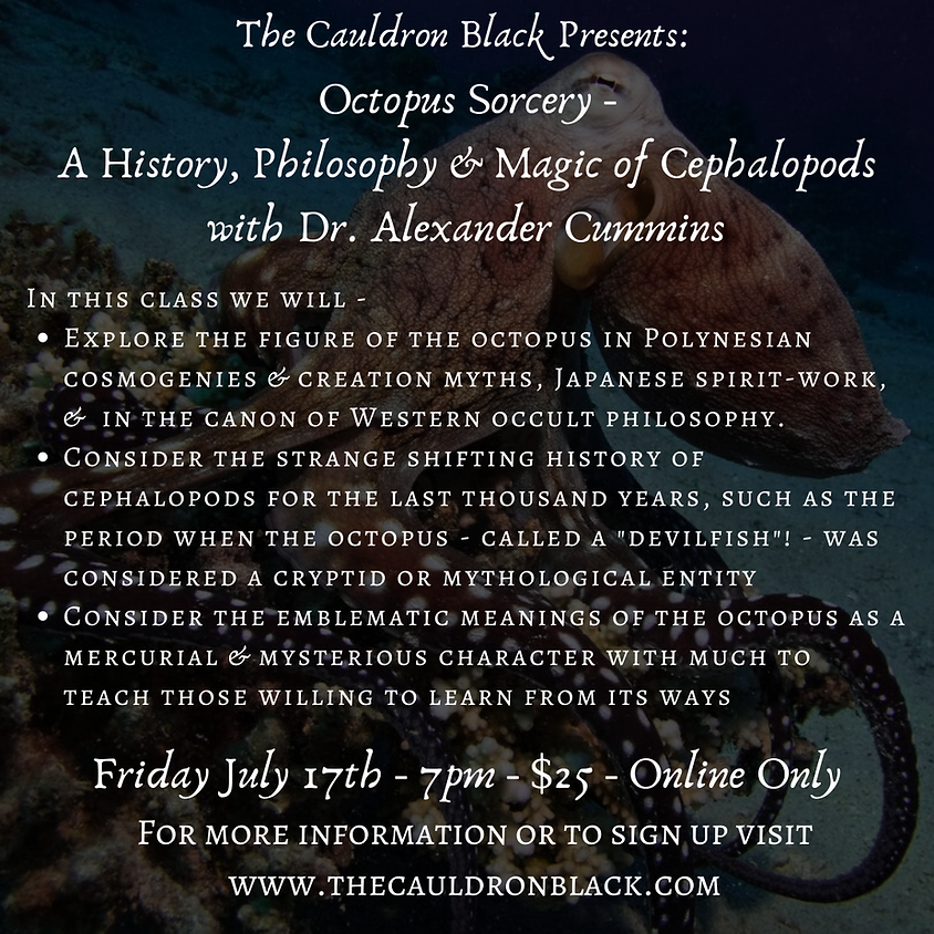 Octopus Sorcery - A History, Philosophy & Magic of Cephalopods with Dr. Alexander Cummins