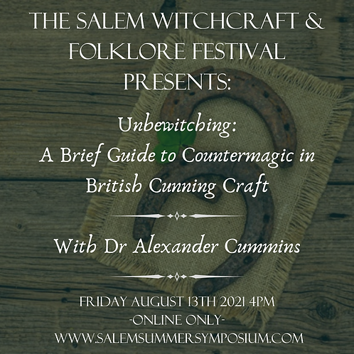 Unbewitching:  A Brief Guide to Countermagic in British Cunning Craft