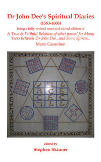 Dr. John Dee's Spiritual Diaries (hardcover)
