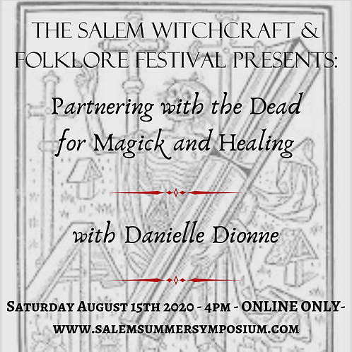 4PM - Partnering with the Dead for Magick & Healing