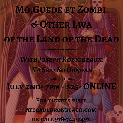 Mo, Guede, et Zombi & Other Lwa of the Land of the Dead