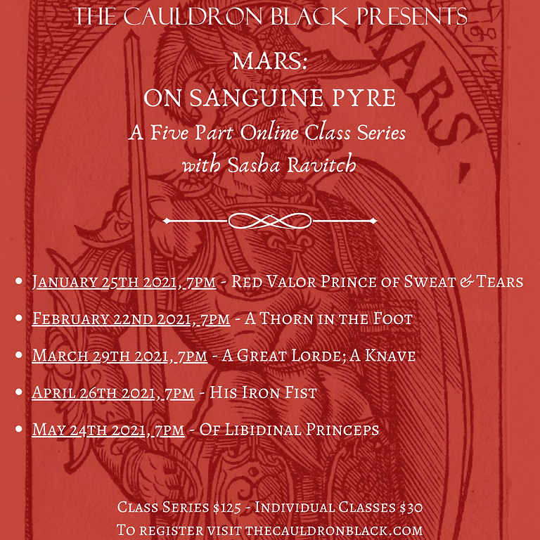Mars: On Sanguine Pyre, A Five Part Online Class Series with Sasha Ravitch