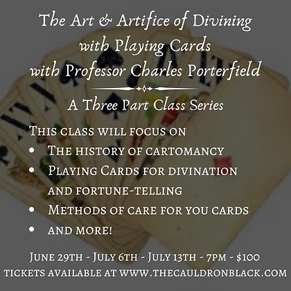 The Art & Artifice of Divining with Playing Cards with Prof. Charles Porterfield