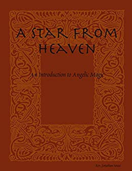 A Star From Heaven - An Introduction to Angelic Magic