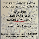 10AM - Folk Magic: Spells and Charms in Traditional Witchcraft