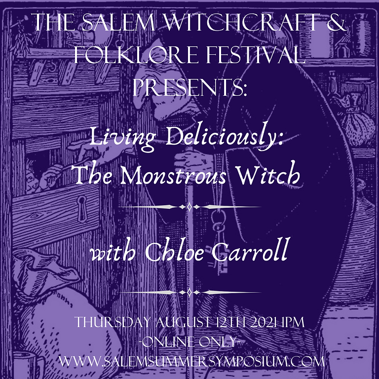 Living Deliciously: The Monstrous Witch with Chole Carroll