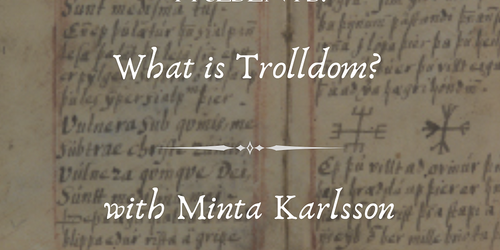 What is Trolldom?