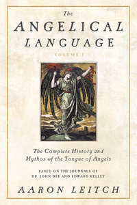 The Angelical Language, Volume 1 (hardcover)