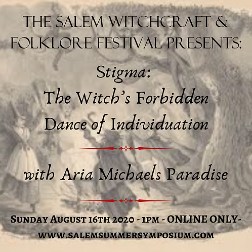 1PM - Stigma: The Witch's Forbidden Dance of Individuation