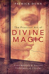 The Practical Art of Divine Magic