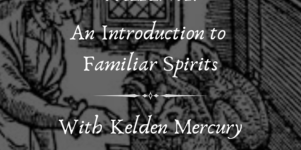 An Introduction to Familiar Spirits