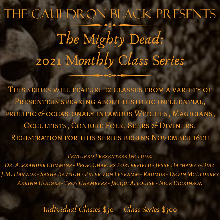 The Mighty Dead - A 2021 Monthly Class Series