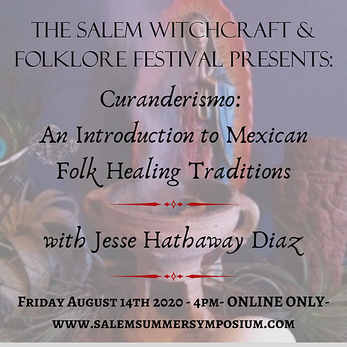 4pm - Curanderismo: An Introduction to Mexican Folk Healing Traditions