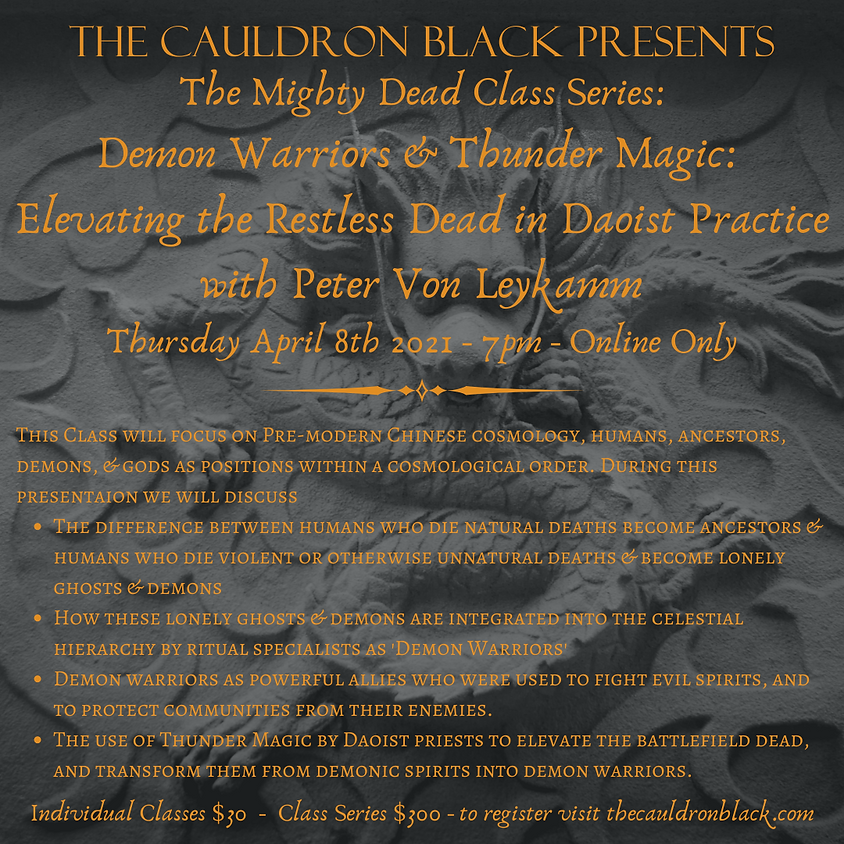 The Mighty Dead Class Series - Demon Warriors & Thunder Magic: Elevating the Restless Dead in Daoist Practice