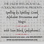 1PM - Spelling by Spelling: Greek Alphabet Divination & Magic