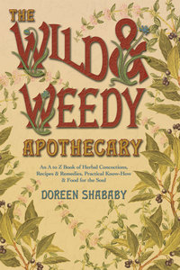 The Wild and Weedy Apothecary