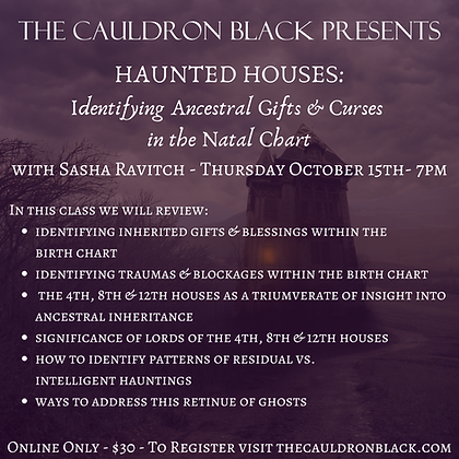 Haunted Houses:Identifying Ancestral Gifts & Curses in the Natal Chart w/Sasha R