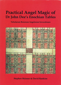 Practical Angel Magic of Dr. John Dee's Enochian Tables (hardcover)