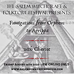 1pm - Fumigations from Orpheus to Agrippa with Chariot