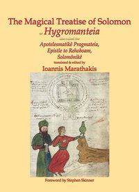 The Magical Treatise of Solomon, or Hygromanteia (hardcover)