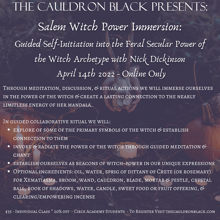 Salem Witch Power Immersion: Guided Self-Initiation into the Feral Secular Power of the Witch Archetype