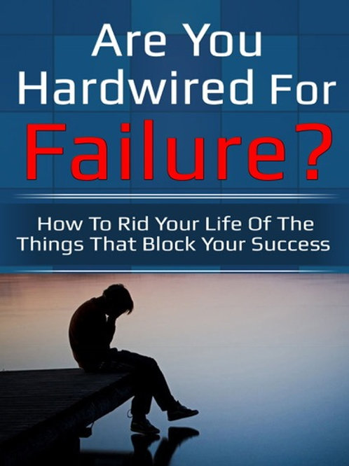 Are You Hard-Wired To Fail? Audiobook