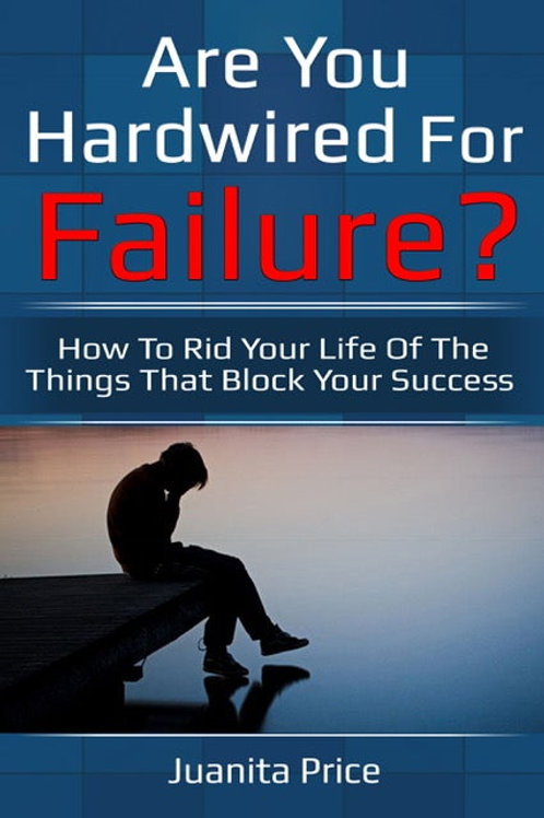 ARE YOU HARDWIRED FOR FAILURE? MP3 AUDIO DOWNLOAD