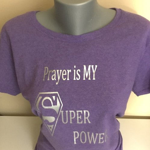 Prayer is My Super Power Diamond Back