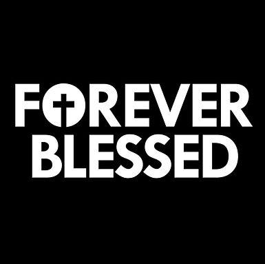 forever blessed.jpg