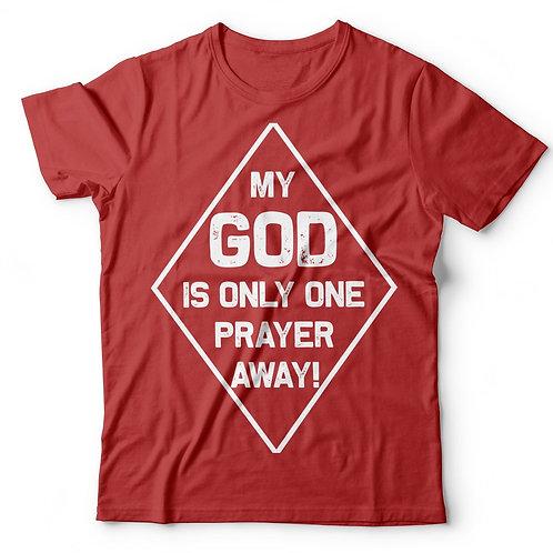 GOD IS ONE PRAYER AWAY
