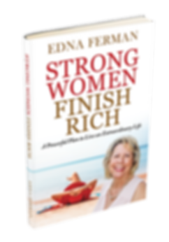 Strong Women Finish Rich by EdnaFerman .