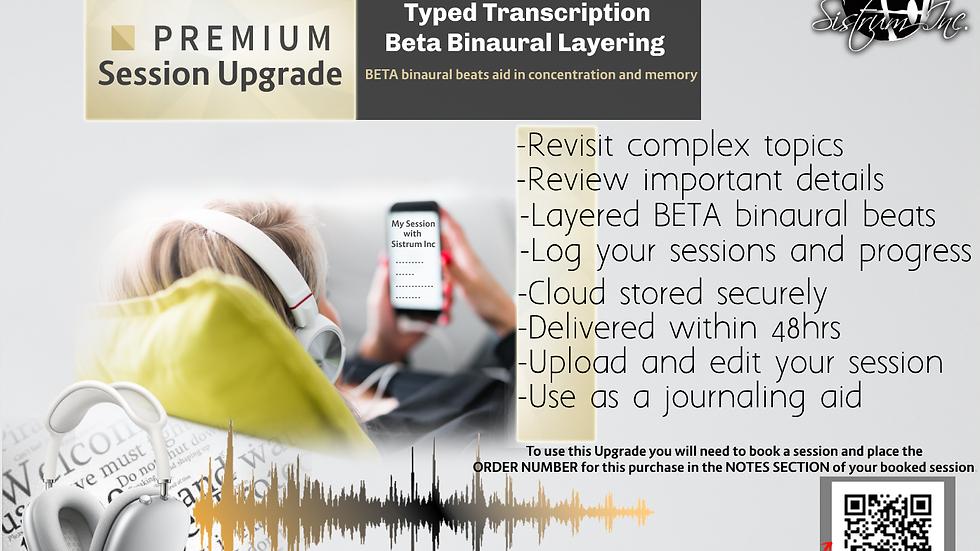 Premium Session Upgrade (Audio & Transcription)