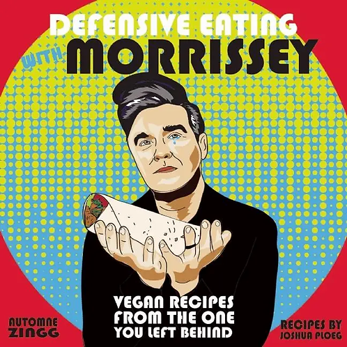 Defensive Eating with Morrissey Book