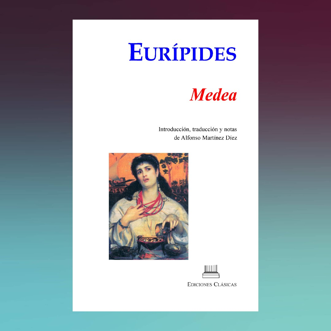 EURÍPIDES, MEDEA