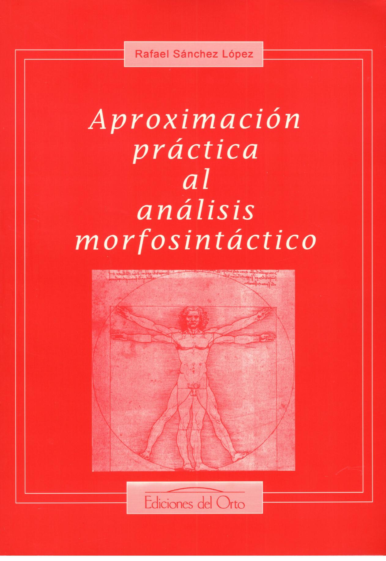 APROXIMACION PRACTICA AL ANALISIS MORFOSINTACTICO