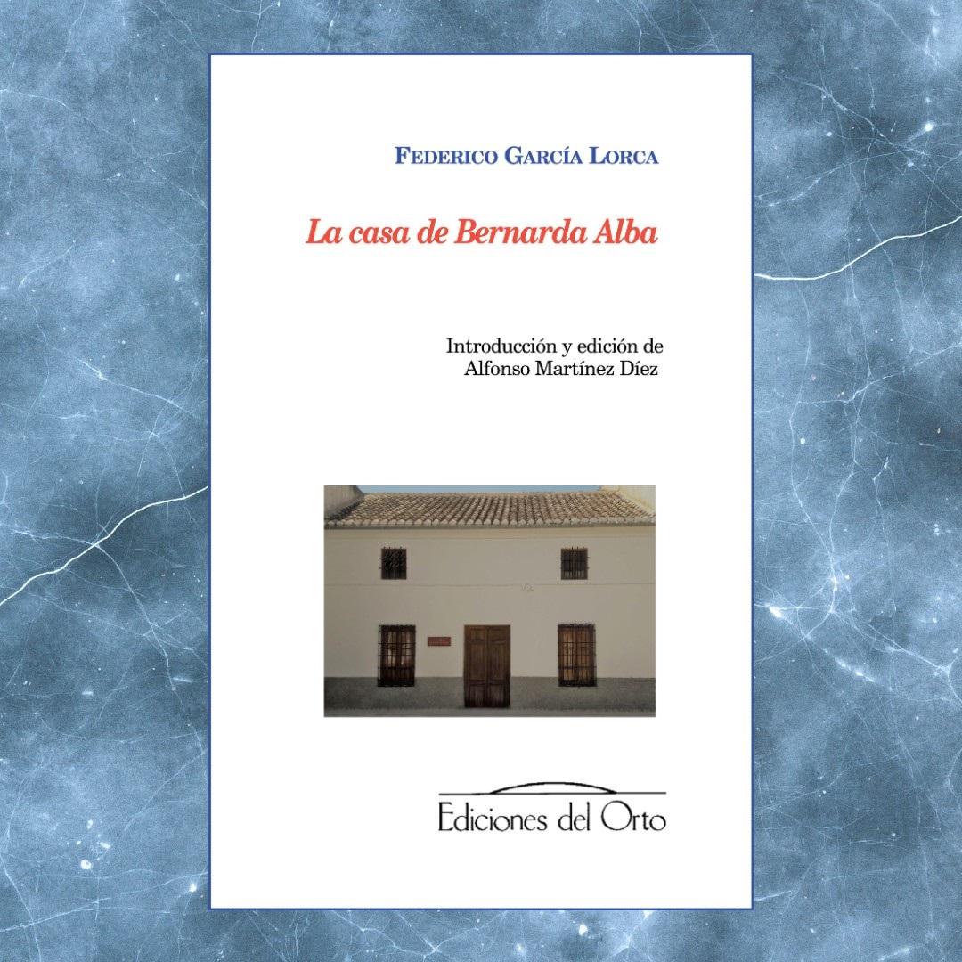 FEDERICO GARCÍA LORCA, LA CASA DE BERNARDA ALBA