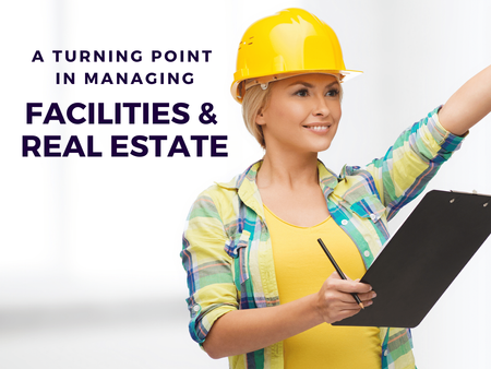 A Digital Turning Point in Managing Facilities, Real Estate and Infrastructure
