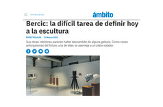 Bercic: la difícil tarea de definir hoy a la esculturaBercic: la difícil tarea de definir hoy a la escultura