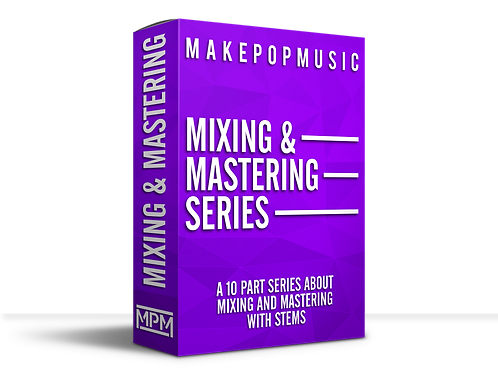 Mixing and Mastering Series