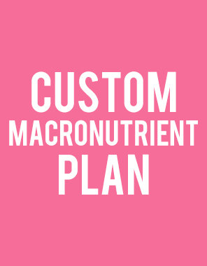 Customized Nutrition Plan - with MACROS
