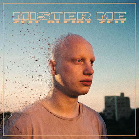 Mister Me - Zeit bleibt Zeit