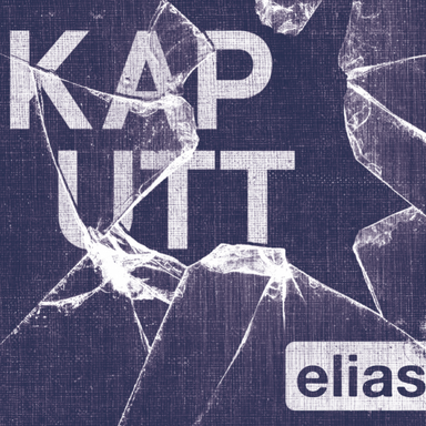 Elias Hadjeus - Kaputt: Mix