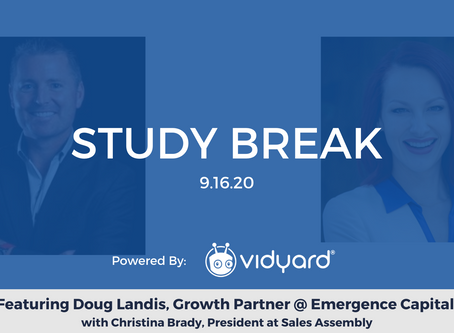 Sales Assembly Study Break Featuring Doug Landis, Growth Partner at Emergence Capital (Video)