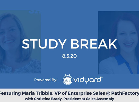 Sales Assembly Study Break Featuring Maria Tribble, VP of Enterprise Sales at PathFactory (Video)