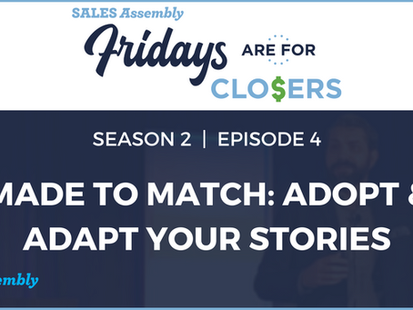 Fridays Are For Closers Season 2, Episode 4: Made to Match (Video)