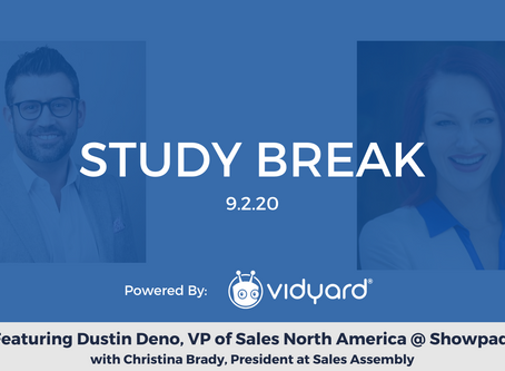 Sales Assembly Study Break Featuring Dustin Deno, VP of Sales North America at Showpad (Video)