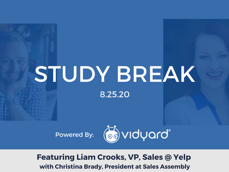 Sales Assembly Study Break Featuring Liam Crooks, VP, Sales at Yelp (Video)