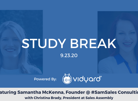 Sales Assembly Study Break Featuring Samantha McKenna, Founder @ #SamSales Consulting (Video)
