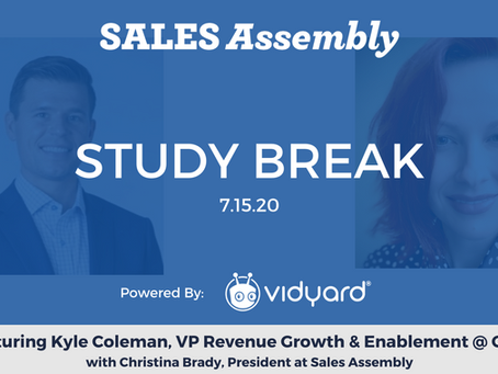 Sales Assembly Study Break Featuring Kyle Coleman, VP Revenue Growth & Enablement at Clari (Video)